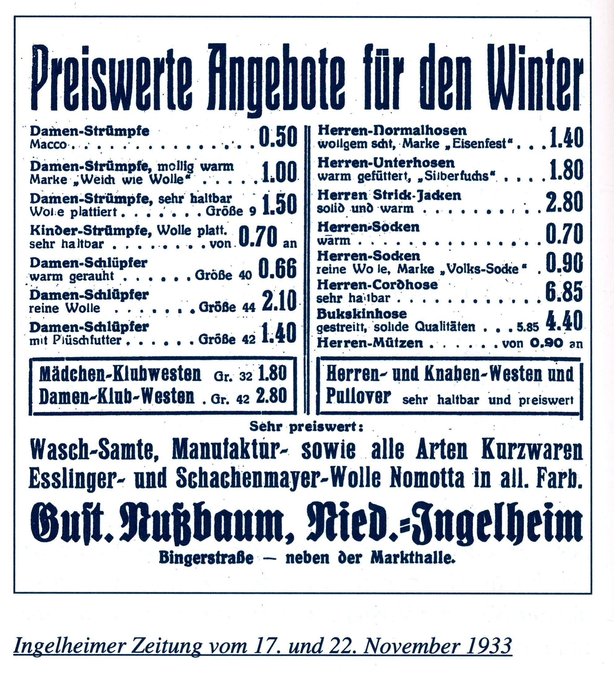 Die letzte Anzeige in der Ingelheimer Zeitung, die auf einen Ausverkauf schließen lässt. Das Geschäft befand sich zu dieser Zeit in der Binger Straße 5. Es ist nicht bekannt, wann es aufgelöst wurde.